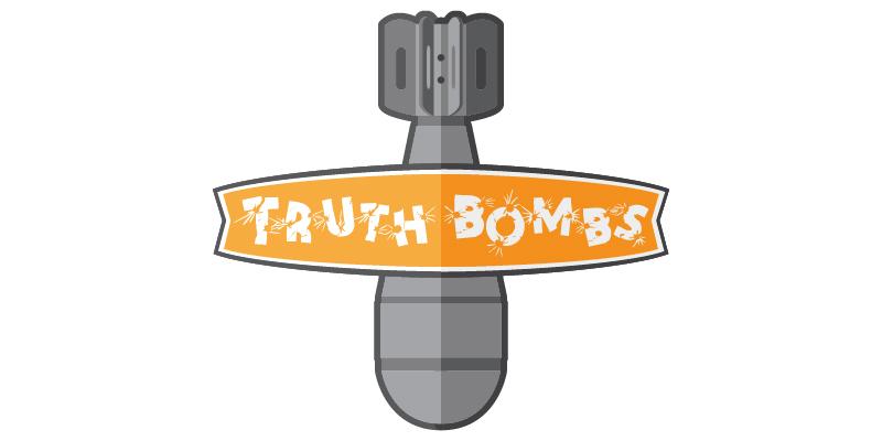 Truth-Bombs